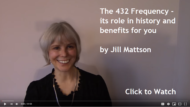 The 432 Frequency and its benefits. Jill Mattson. Jill's Wings of Light. HSM Cosmic Wisdom Jan. 2020