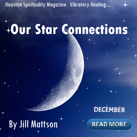 December - Our Star Connections with Jill Mattson