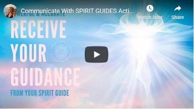 Receive Your Guidance from your spiritual guides