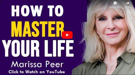 How to Master Your Life, video by Marissa Peer