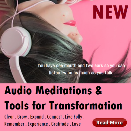 Audio Meditations & Tools for Transformation