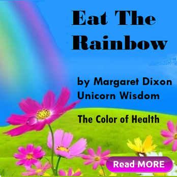 The color of health, Eat the Rainbow by Margaret Rustan Dixon