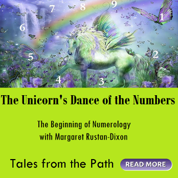 The Unicorn's Dance of the Numbers, Numerology for Beginners by Margaret Rustan Dixon
