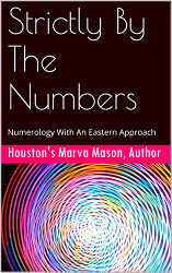 Strictly by the Numbers by Marva Mason, Houston author