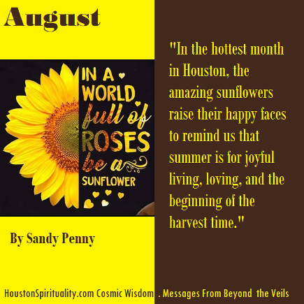 In a World full of Roses, be a Sunflowers by Sandy Penny, Cosmic Wisdom