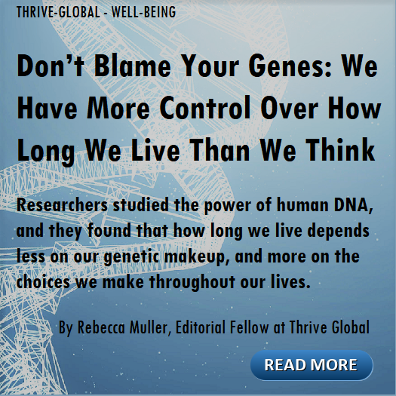 Don't Blame Your Genes - Thrive