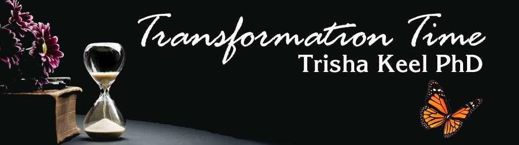 Transformation TIme Trisha Keel PhD Cosmic Wisdom Houston Spirituality mag