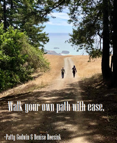 Walk your path with ease patty godwin denise reesink