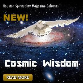Cosmic Wisdom January Articles List, Houston Spirituality Magazine