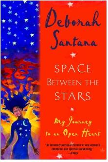 Deborah Santana, Space between the stars novel