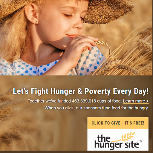 Donate for FREE to The Hunger Site, a Greater Good Project.